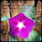 """Where your talents and the needs of the world cross, there lies your vocation."" -Aristotle"